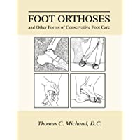 Foot Orthoses And Other Forms Of Conservative Foot Care