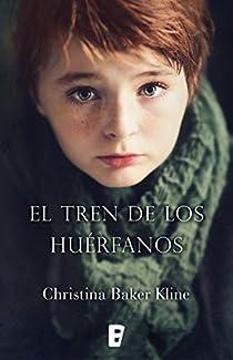 El tren de los huérfanos par Baker Kline