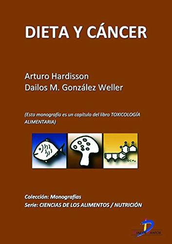 Dieta y Cáncer (Este capitulo pertenece al libro Toxicología alimentaria)  (Spanish Edition)