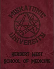 """Miskatonic University Herbert West School of Medicine: Lovecraft 2021 Large Weekly Calendar With Goal Setting Section and Habit Tracking Pages, 8.5""""x11"""""""