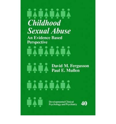 By Paul E. Mullen Childhood Sexual Abuse: An Evidence-Based Perspective (Developmental Clinical Psychology and Psychia (1st Frist Edition) [Paperback]