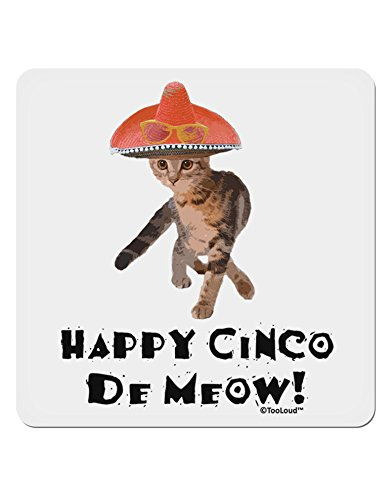 TooLoud Cat with Sombrero - Happy Cinco de Meow 4x4 Square Sticker - 4 Pack ()