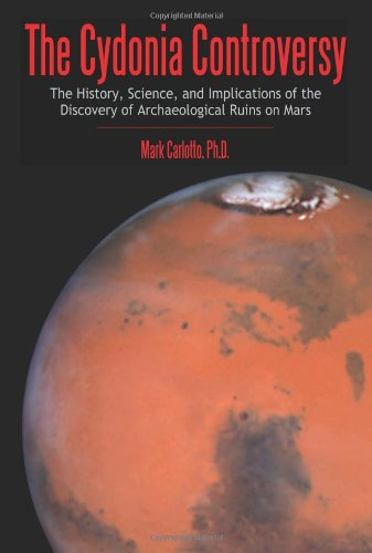 The Cydonia Controversy: The History, Science, and Implications of the Discovery of Artificial Structures on Mars