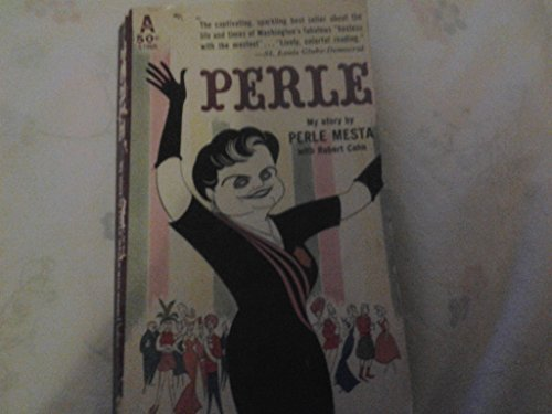 Perle by Perle Mesta with Robert Cahn