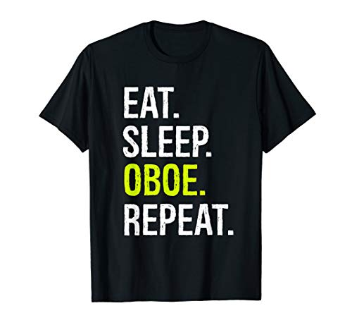Eat Sleep Oboe Repeat Funny -