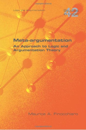 Meta-Argumentation. an Approach to Logic and Argumentation Theory (Studies in Logic)