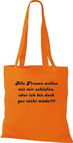 Shirtstown Stoffbeutel lustige Sprüche alle Frauen wollen mit mir schlafen ... viele Farben orange