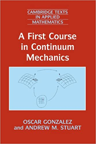A first course in continuum mechanics cambridge texts in applied a first course in continuum mechanics cambridge texts in applied mathematics 1st edition fandeluxe Choice Image