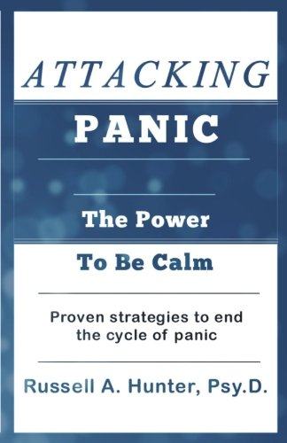 Download Attacking Panic: The Power to Be Calm ebook