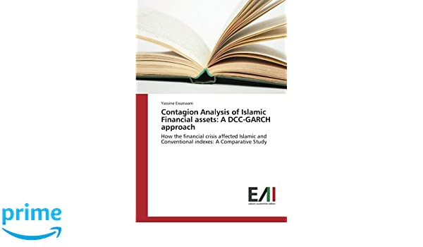 Contagion Analysis of Islamic Financial assets: A DCC-GARCH