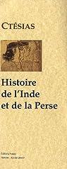 Histoire de l'Inde et de la Perse : Bibliothèque de Photius par Ctésias de Cnide