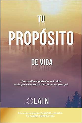 Tu Propósito De Vida La Voz De Tu Alma Spanish Edition 9781536821024 García Calvo Laín Books