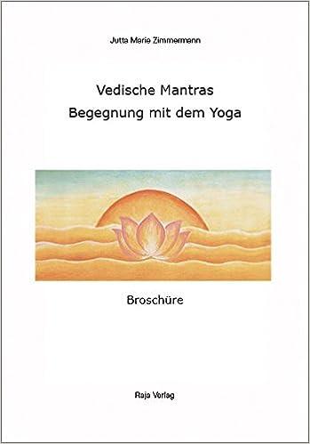 Vedische Mantras: Begegnung mit dem Yoga Livre en allemand ...