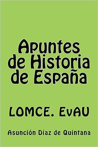 Apuntes de Historia de Espana: Resúmenes. 2º Bachiller: Resúmenes. 2° Bachiller: Amazon.es: Fernández, Asunción Díaz de Quintana: Libros
