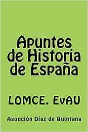 Apuntes de Historia de Espana: Resúmenes. 2º Bachiller