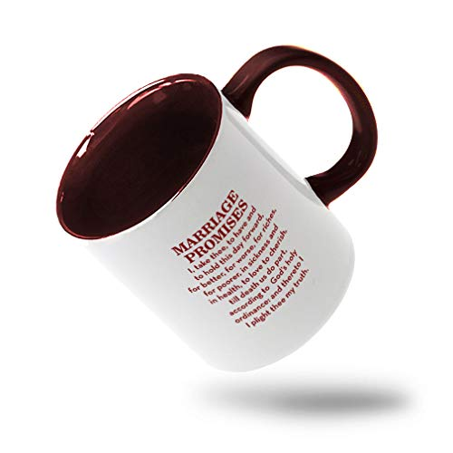 Style In Print Maroon Marriage Promises I Take Three to Have and to Hold This Day Forward for Better Ceramic Cup Colored Mug - Maroon -
