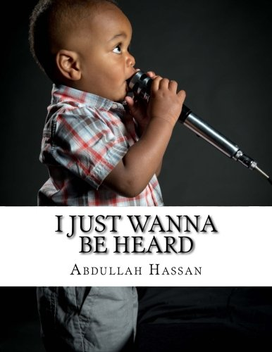 Download I Just Wanna Be Heard: book of poetry pdf