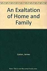 An Exaltation of Home and Family