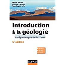 Introduction à la géologie - 5e édition : La dynamique de la Terre (Sciences de la Terre) (French Edition)