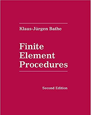 Amazon com: Finite Element Procedures (9780979004957): Klaus