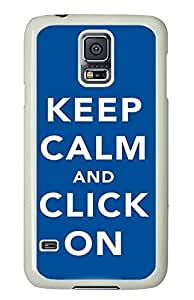 Keep Calm And Click On PC White Hard Case Cover Skin For Samsung Galaxy S5 I9600