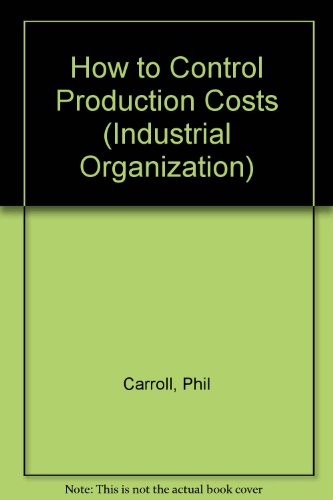 How to Control Production Costs (Industrial Organization)
