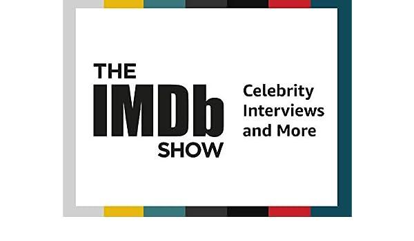 Amazon com: Watch The IMDb Show   Prime Video
