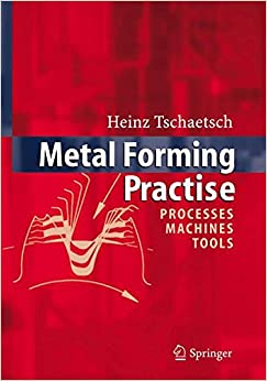Book Metal Forming Practise: Processes - Machines - Tools