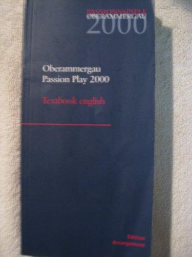 Oberammergau Passion Play 2000 / Oberammergauer Passionsspiel 2000