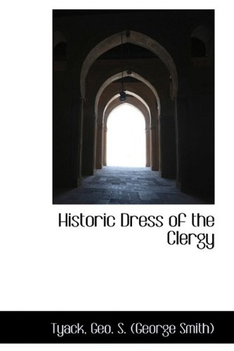 Historic Dress of the Clergy -
