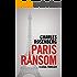 Paris Ransom (The Robert Tarza Series Book 3)
