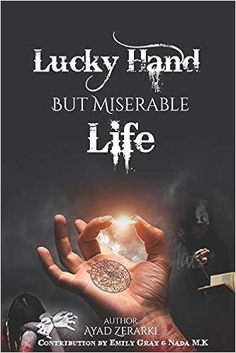 Como Descargar Libros Para Ebook Lucky Hand But Miserable Life Formato Kindle Epub