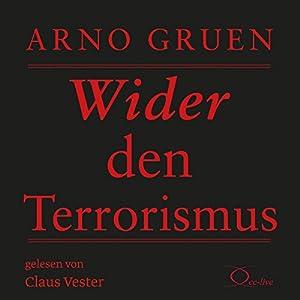 Wider den Terrorismus Hörbuch