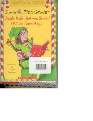 Junie B., First Grader: Jingle Bells, Batman Smells! (P.S. So Does May.) / Junie B. Jones and the Mushy Gushy Valentime / Junie B., First Grader: Dumb Bunny / Junie B., First Grader: Boo...and I Mean  - Book #27 of the Junie B. Jones