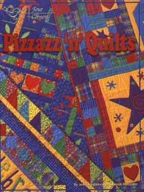 BK1285 Pizzazz N Quilts Book By Four Corners by Four Corners Designs, Inc.