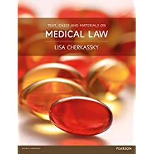 Text, Cases and Materials on Medical Law