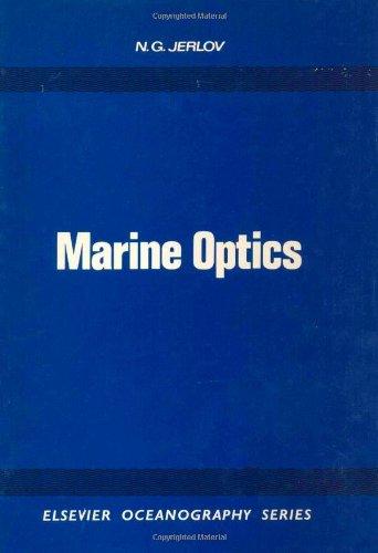 Marine Optics (Elsevier oceanography series ; 14)