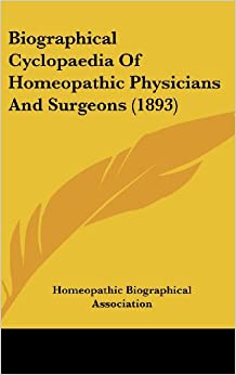 Biographical Cyclopaedia of Homeopathic Physicians and Surgeons (1893)