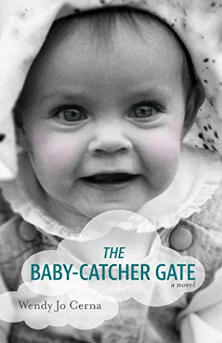 The Baby-Catcher Gate