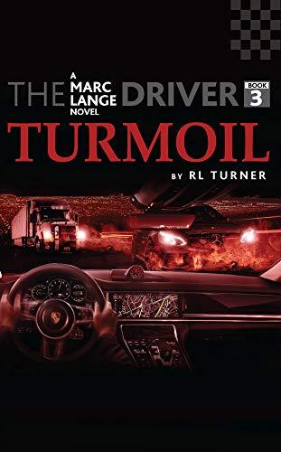The Driver Book III: Turmoil