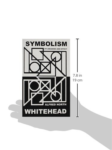 Symbolism Its Meaning And Effect Amazon Alfred North Whitehead