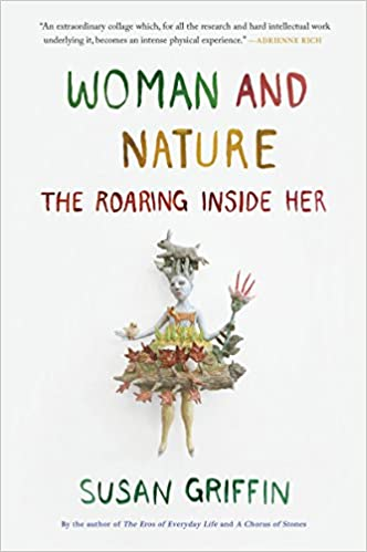 Woman and Nature: The Roaring Inside Her