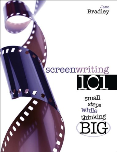 Screenwriting 101: Starting Small While Thinking Big