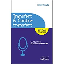 Transfert & contre-transfert (Concept philo t. 1) (French Edition)