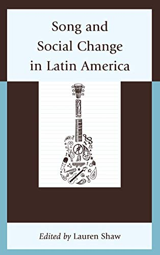 (Song and Social Change in Latin America)