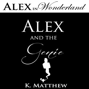 Alex and the Genie Audiobook