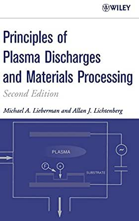 Principles of Plasma Discharges and Materials Processing