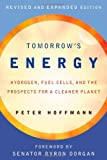 Tomorrow's Energy: Hydrogen, Fuel Cells, and the Prospects for a Cleaner Planet (MIT Press)