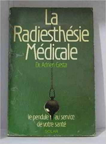 Télécharger des ebooks gratuits kindle Radiesthesie medicale(la) PDF