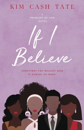 Search : If I Believe (A Promises of God Novel) (Volume 2)